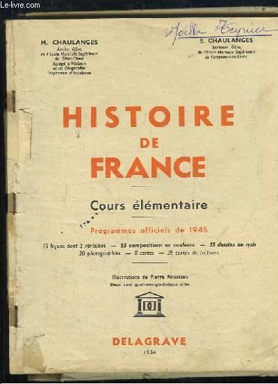 Histoire de France. Cours élémentaire. Programmes officiels de 1945