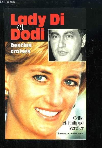 Lady Di et Dodi. Destins croisés.