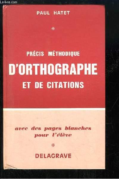 Précis méthodique d'Orthographe et de Citations.