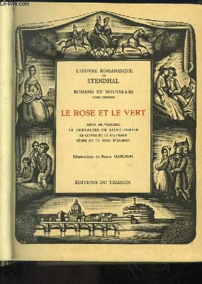 Romans et Nouvelles, TOME 1 : Le Rose et le Vert. Mina de Vanghel, Le Chevalier de Saint-Ismier, Le coffre et le revenant, Féder ou le mari d'argent.