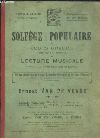 Solfège Populaire ou Cours gradué, théorique et pratique, de Lecture Musicale. Système nouveau basé sur le rythme.