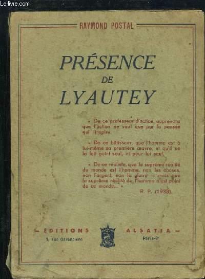 Présence de Lyautey.