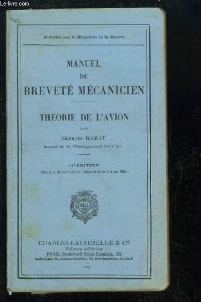 Manuel du Breveté Mécanicien. Théorie de l'Avion.