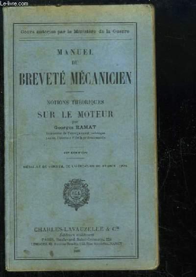 Manuel du Breveté Mécanicien. Notions théoriques sur le moteur