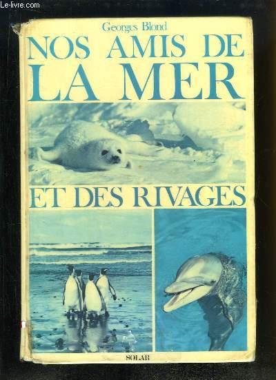 Nos Amis de la Mer et des Rivages.