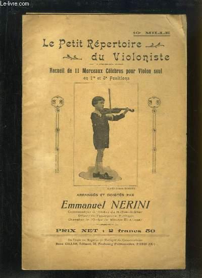 Le Petit Répertoire du Violoniste. Recueil de 11 morceaux célèbres pour Violon seul, en 1ère et 3ème Positions.