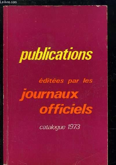 Catalogue des Publications éditées par les Journaux Officiels.