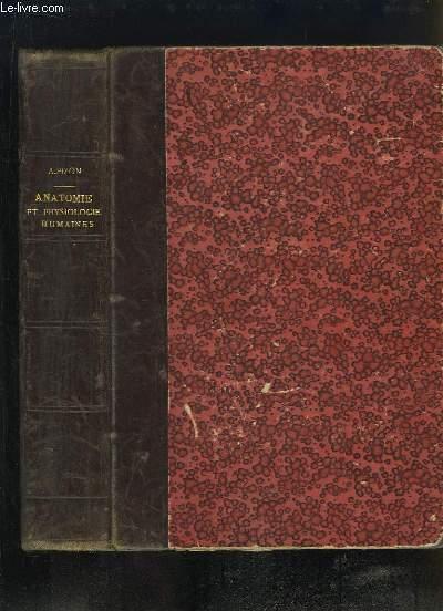 Anatomie et Physiologie Humaines, suivies de l'étude des principaux groupes zoologiques.