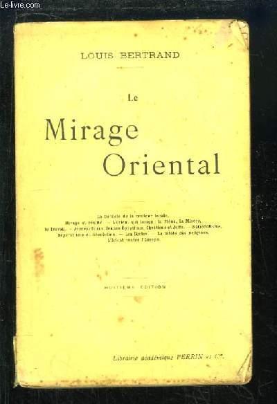 Le Mirage Oriental.