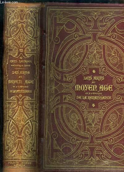 Les Arts au Moyen Âge et à l'Epoque de la Renaissance.