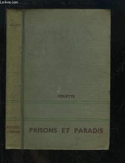 Prisons et Paradis.