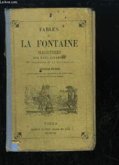 Fables de La Fontaine. Précédées de la Vie d'Esope, accompagnées de notes nouvelles.