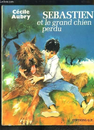 Sébastien et le grand chien perdu.