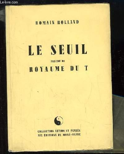 Le Seuil précédé du Royaume du T.