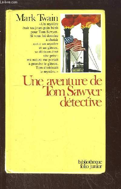 Une aventure de Tom Sawyer détective.