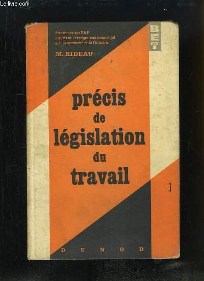 Précis de Législation du Travail.