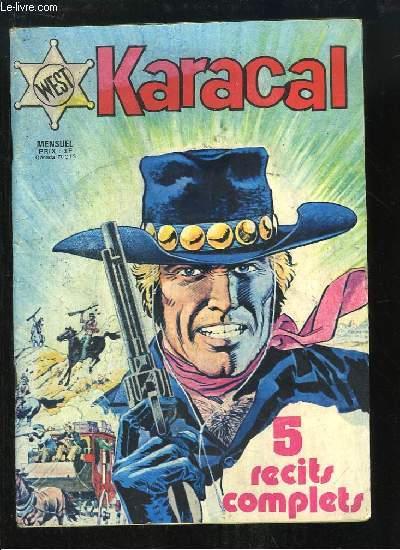 Karacal, 5 récits complets : L'Homme de Richmond, Les Lâches ne meurent jamais - Yor le chasseur, Le Disque de Lumière - Cobra, Terreur sur la ville - Menace sur le Grand Prix - Le Club de l'A de Pique.