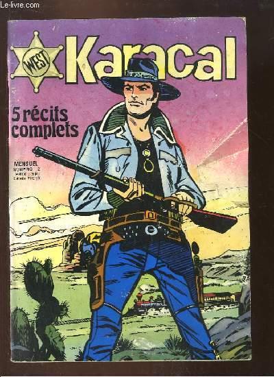 Karacal, 5 récits complets N°2 : L'Homme de Richmond, Une étoile sur un colt - Cobra, Un homme à pendre - Yor ...