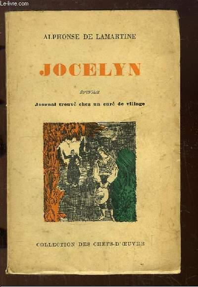 Jocelyn. Journal trouvé chez un curé de village. Episode.