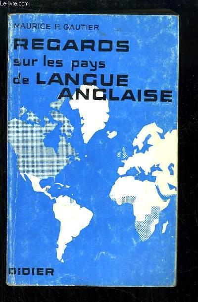 Regards sur les Pays de Langue Anglaise.