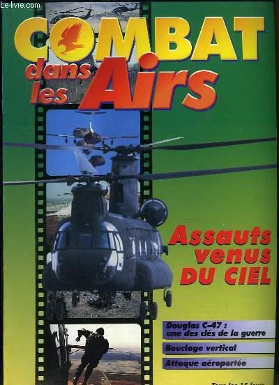 Combat dans les Airs : Assauts venus du ciel - Douglas C-47 une des clés de la guerre - Bouclage vertical - Attaque aéroportée -