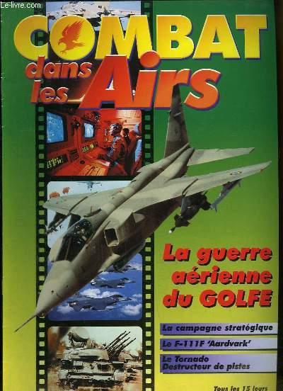 Combat dans les Airs : La guerre aérienne du Golfe - La campagne stratégique - Le F-111F