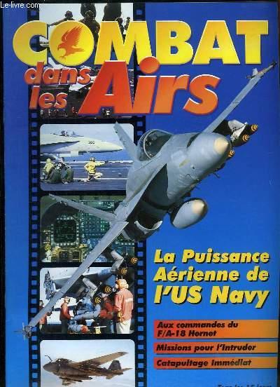 Combat dans les Airs : La puissance aérienne de l'US NAVY - Aux commandes du F/A-18 Hornet - Missions pour l'Intruder - Catapultage immédiat.