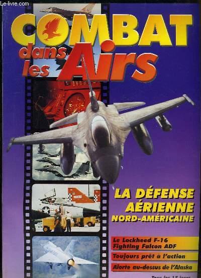 Combat dans les Airs : La défense aérienne Nord-Américaine - Le Lockheed F-16 Fighting Falcon ADF - Toujours prêt à l'action - Alerte au-dessus de l'Alaska