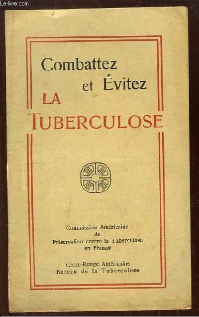 Combattez et Evitez la Tuberculose.