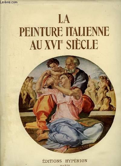 La Peinture Italienne au XVIe siècle