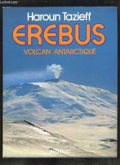 Erebus. Volcan antarctique.