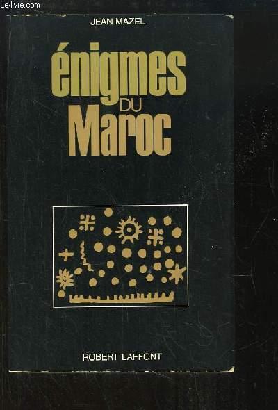 Enigmes du Maroc.