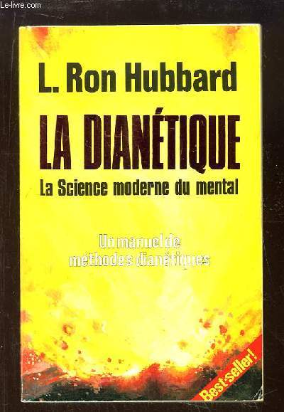 La Dianétique. La science moderne du Mental