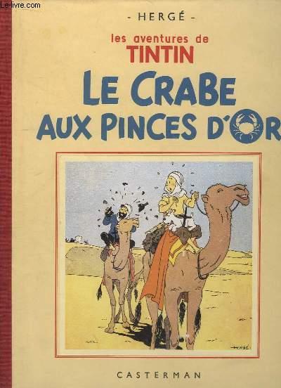 Le Crabe aux Pince d'Or. Les aventures de Tintin.