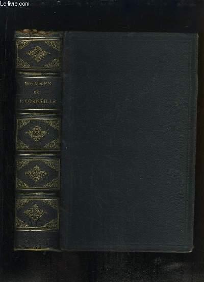 Oeuvres de Pierre Corneille, précédées d'une notice sur sa vie et ses ouvrages, par FONTENELLE