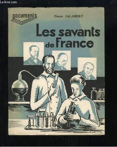 Les Savants de France.