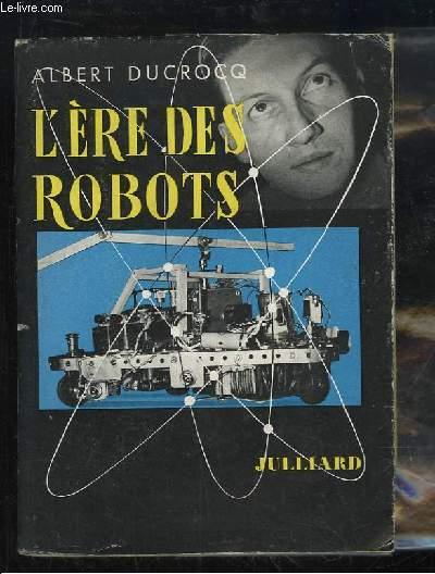 L'Ere des Robots.