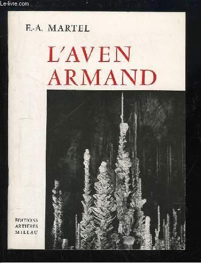 L'Aven Armand. Description, Géologie, Historique.