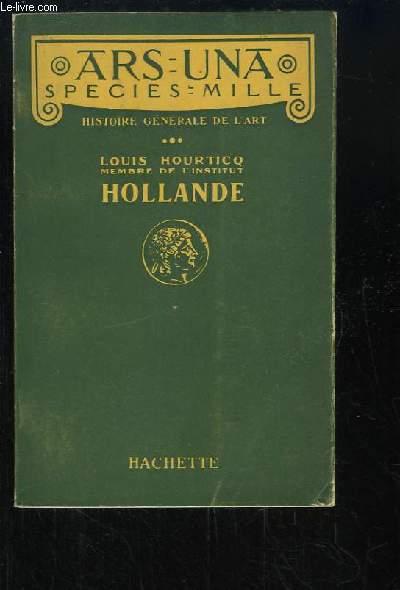 Hollande. Histoire générale de l'Art.
