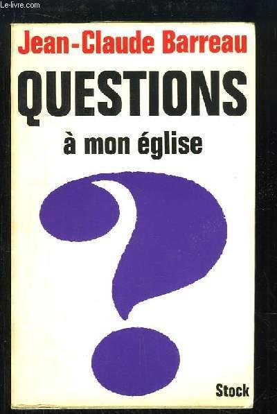 Questions à mon Eglise.