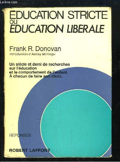 Education Stricte ou Education Libérale.