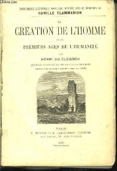 La Création de l'Homme et les Premiers Âges de l'Humanité