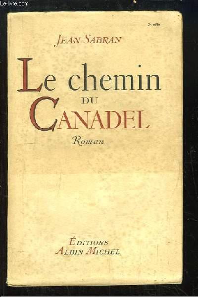 Le chemin du Canadel. Roman