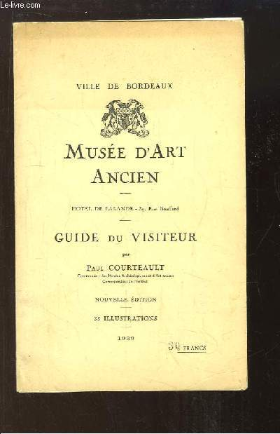 Musée d'Art Ancien. Guide du Visiteur.
