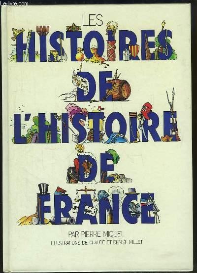Les histoires de l'Histoire de France.