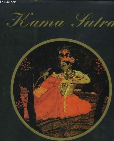 Le Kama Sutra. Manuel d'Erotologie Hindoue.