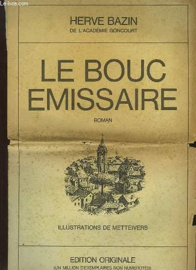 Le Bouc Emissaire. Roman