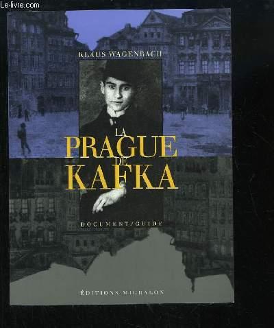 La Prague de Kafka.