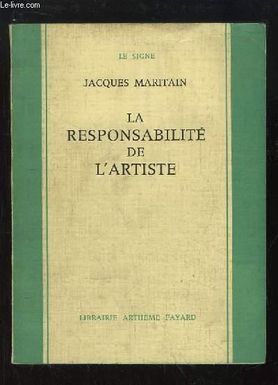 La responsabilité de l'artiste.