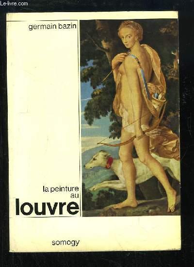 La peinture au Louvre